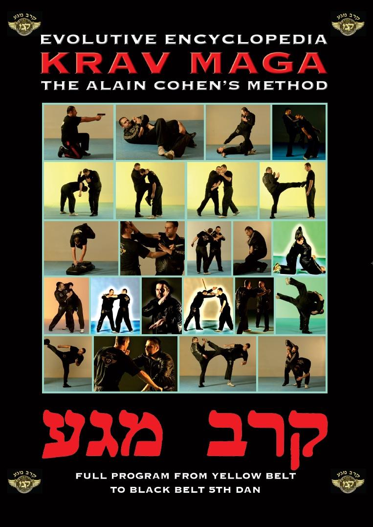 Krav Maga Evolutive Encyclopedia, the Alain Cohen's Method