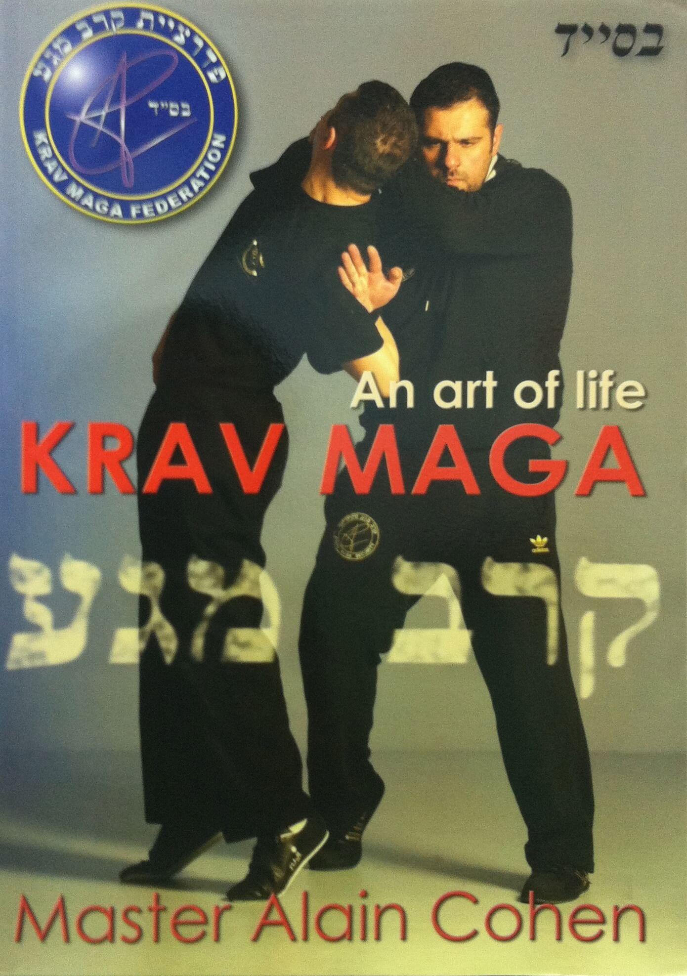 Krav Maga, an art to save lives, an art of life
